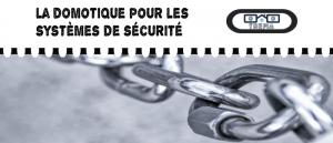 Qu'est-ce que la domotique pour les systèmes de sécurité ?