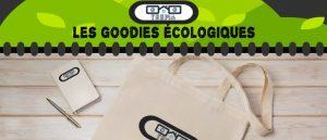 Choisir des goodies écologiques pour promouvoir son entreprise ou son association